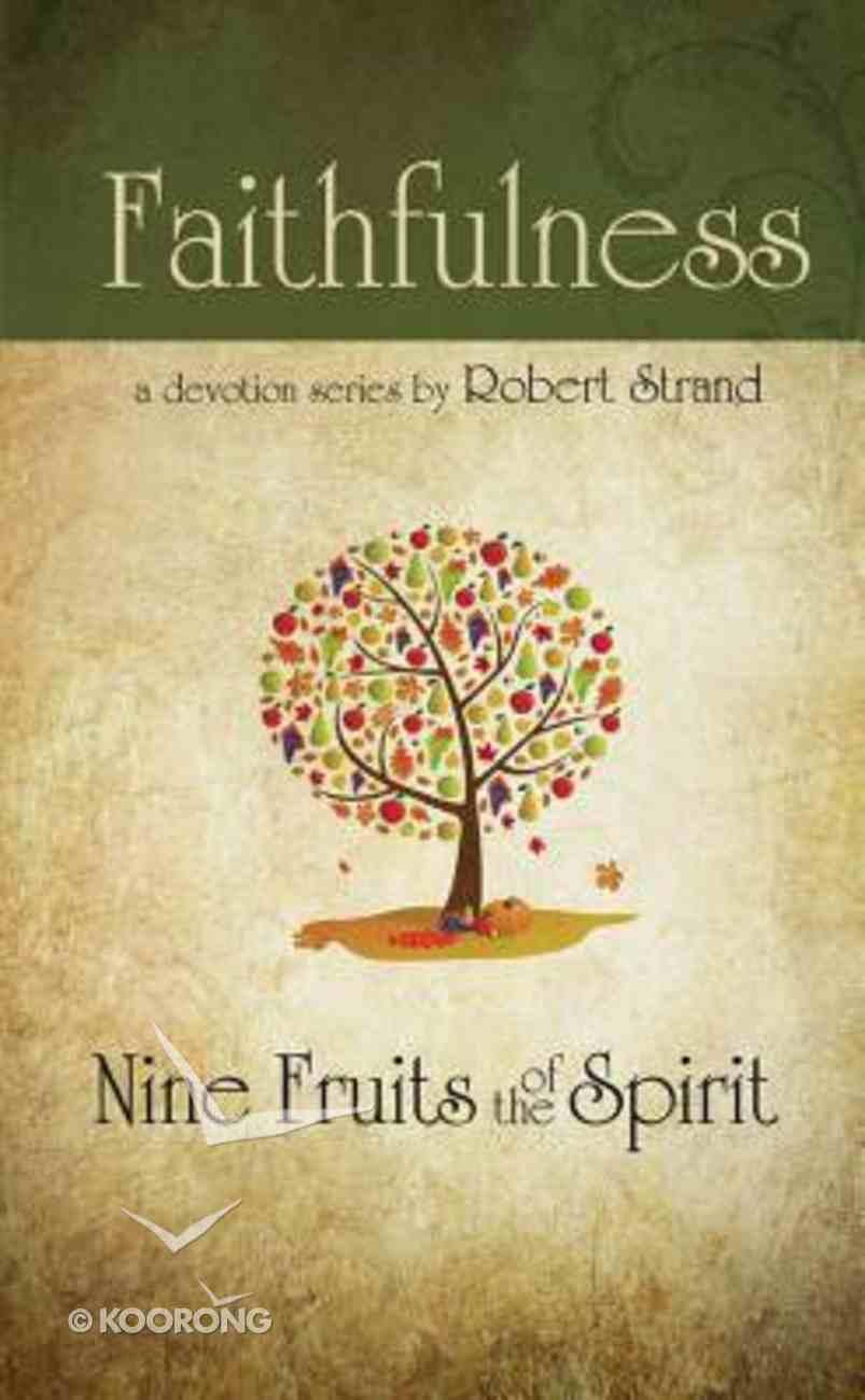 Faith (9 Fruit Of The Spirit Series) Paperback