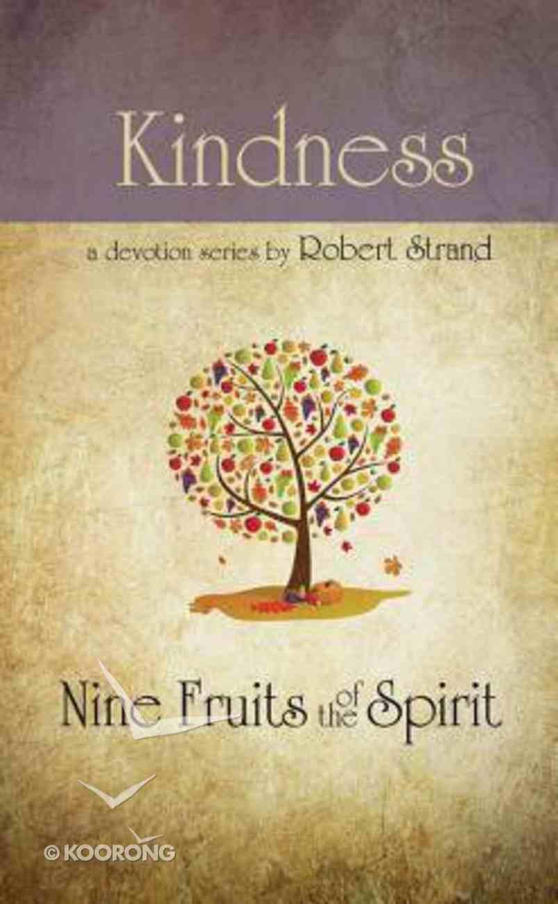 Kindness (9 Fruit Of The Spirit Series) Paperback