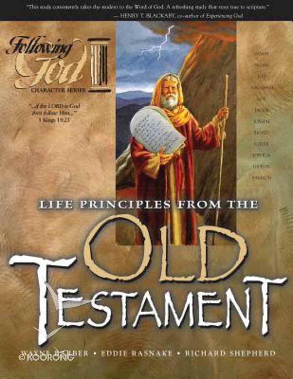 Life Principles From the Personalities of the Old Testament (Following God: Character Builders Series) Paperback