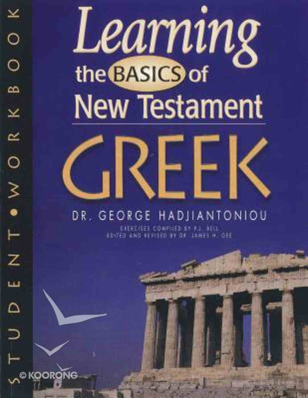 Learning the Basics of New Testament Greek (Workbook) Paperback