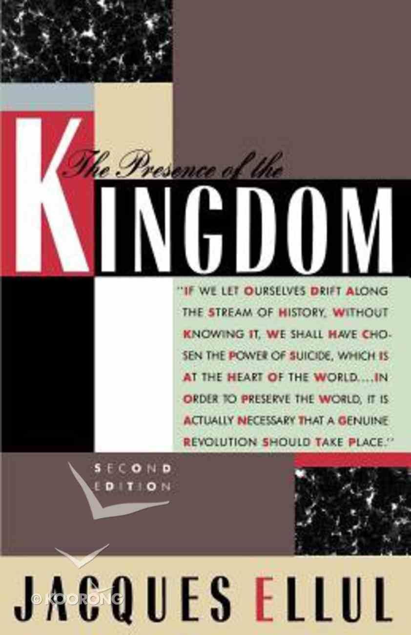 Presence of the Kingdom Paperback
