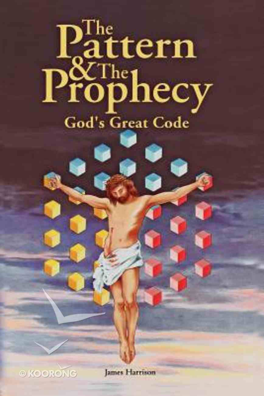 The Pattern & the Prophecy Paperback