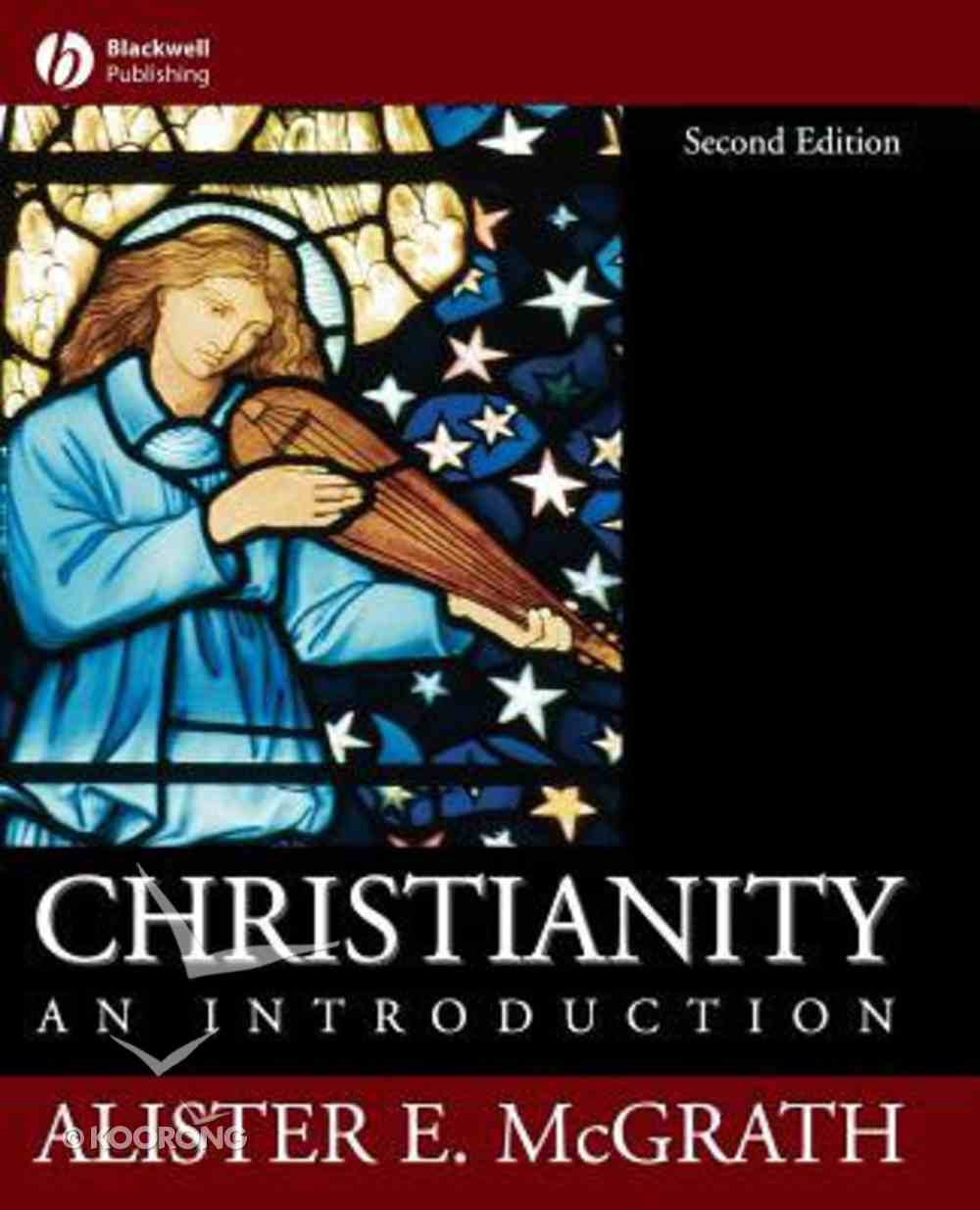 An Christianity (2nd Edition) Paperback