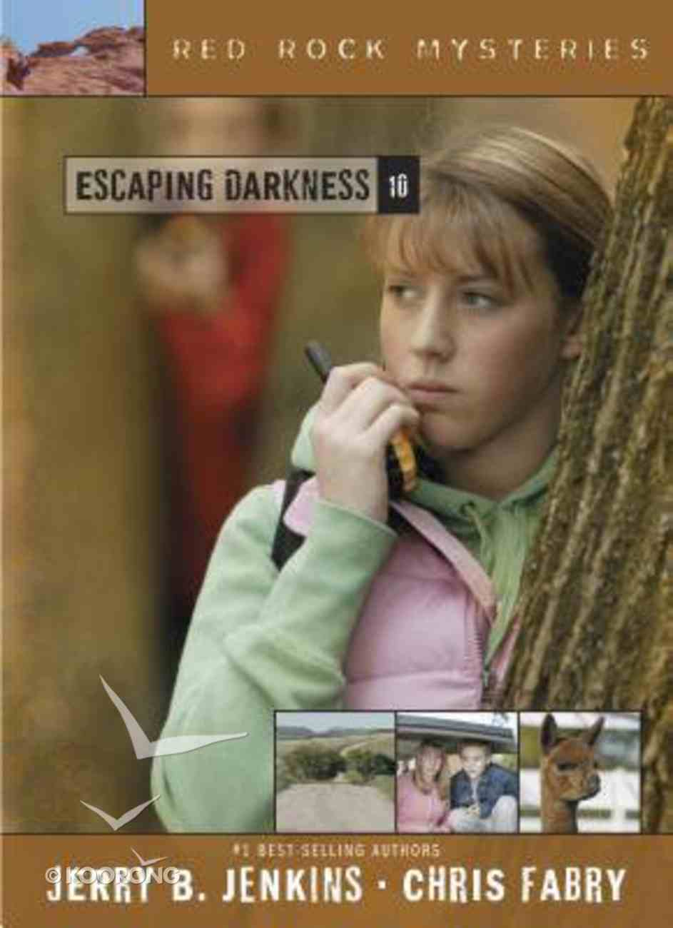 Escaping Darkness (#10 in Red Rock Mysteries Series) Paperback