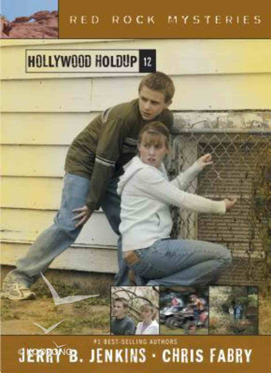 Hollywood Holdup (#12 in Red Rock Mysteries Series) Paperback