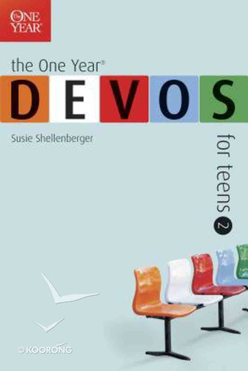 Devos For Teens #02 (One Year Series) Paperback
