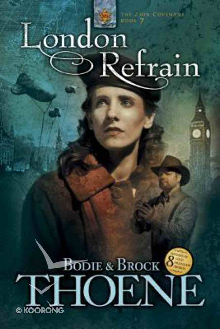 London Refrain (#07 in Zion Covenant Series) Paperback