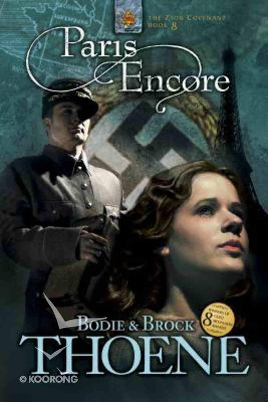 Paris Encore (#08 in Zion Covenant Series) Paperback