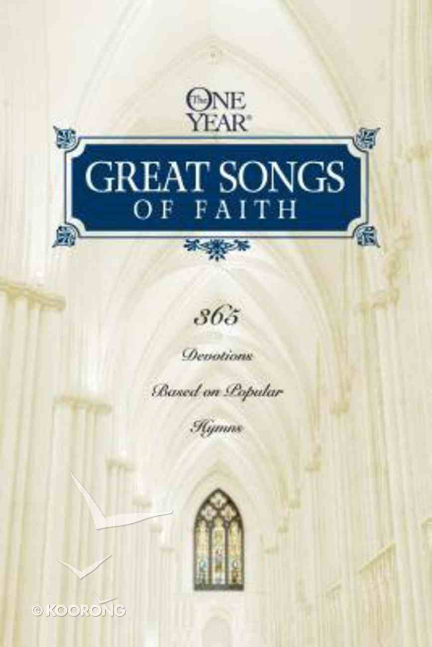 Great Songs of Faith (One Year Series) Paperback