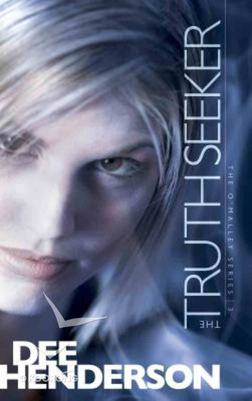 The Truth Seeker (#03 in O'Malley Series) Paperback