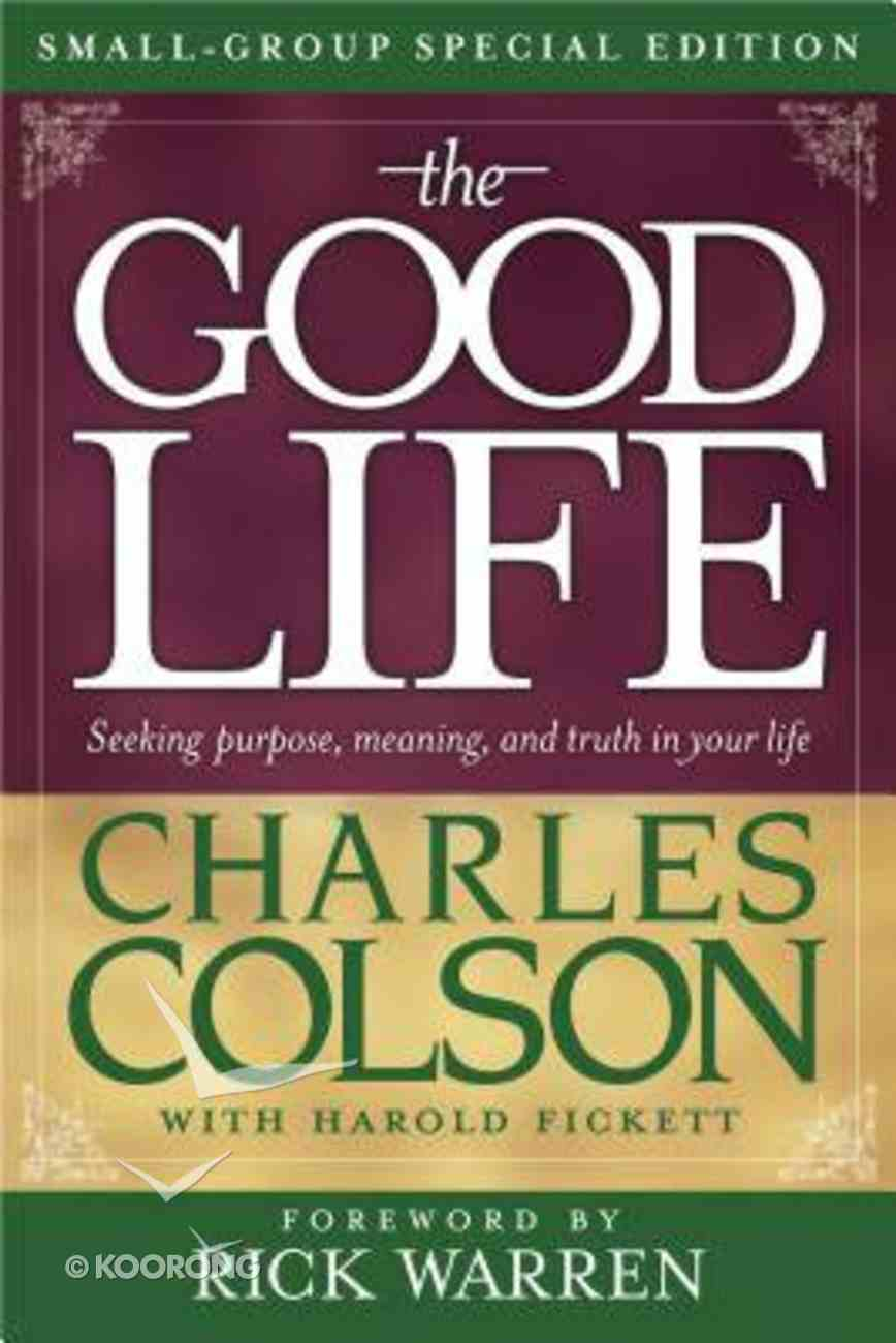The Good Life (Small Group Special Edition) Paperback