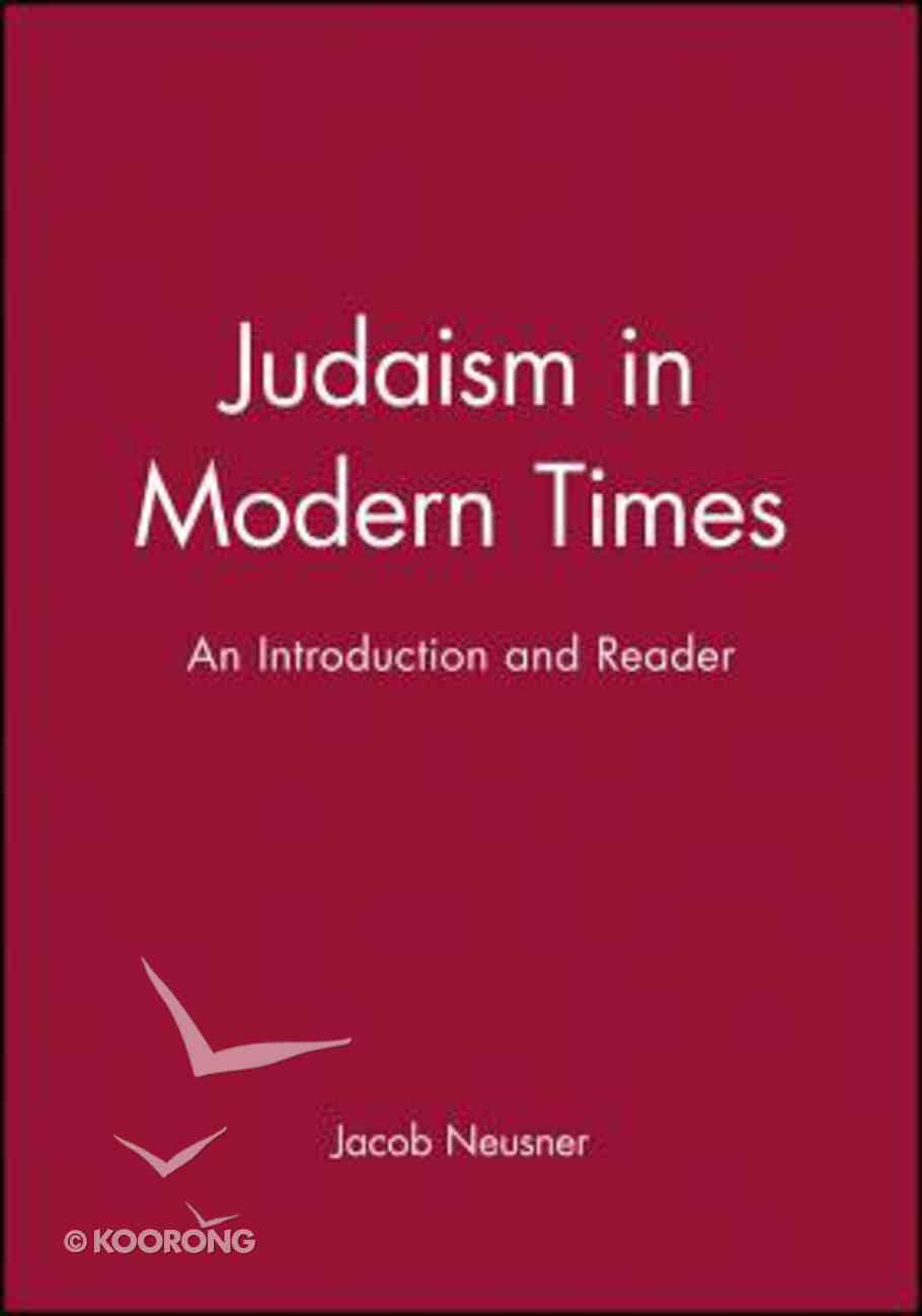 Judaism in Modern Times Paperback
