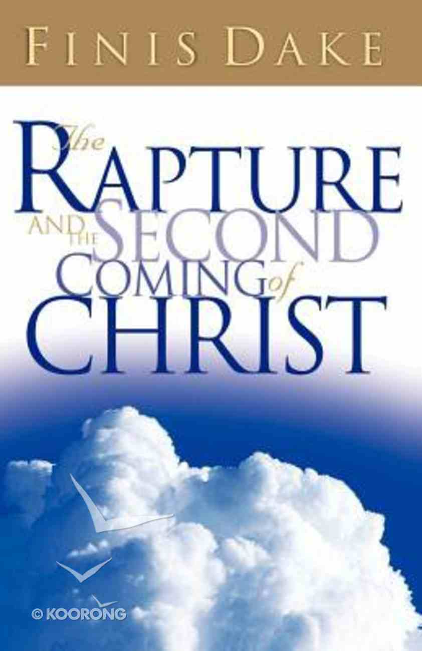 Rapture and the Second Coming of Christ Paperback
