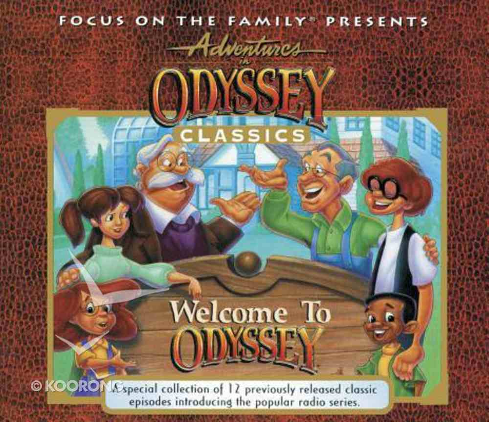Welcome to Odyssey (#01 in Adventures In Odyssey Audio Series) CD