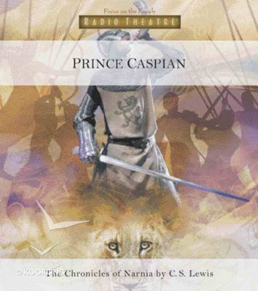 Narnia #04: Prince Caspian (#04 in Chronicles Of Narnia Audio Series) CD