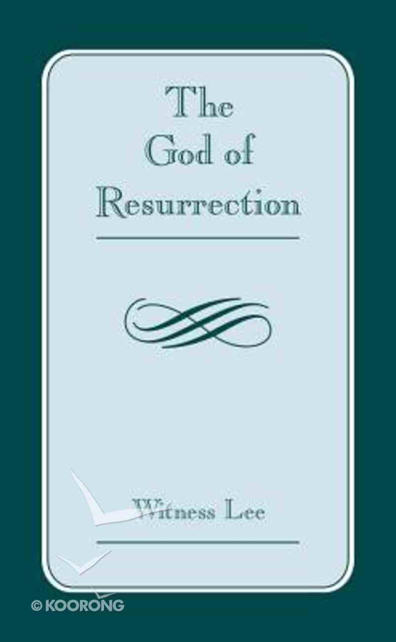 The God of Resurrection Paperback