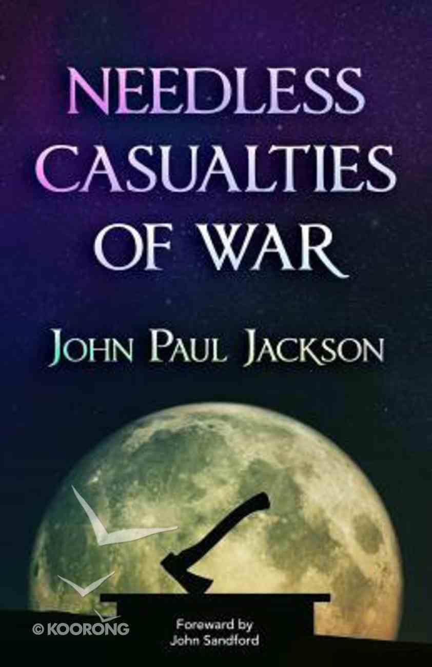Needless Casualties of War Paperback