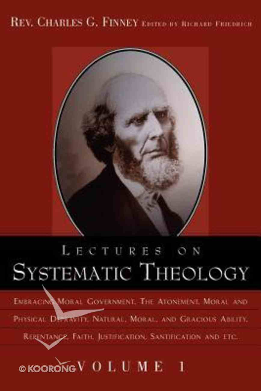 Lectures on Systematic Theology #01 (#01 in Lectures On Systematic Theology Series) Paperback