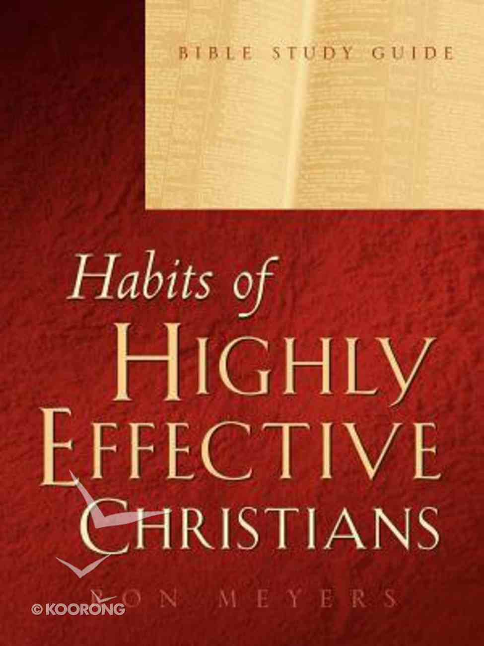 Habits of Highly Effective Christians (Study Guide) Paperback