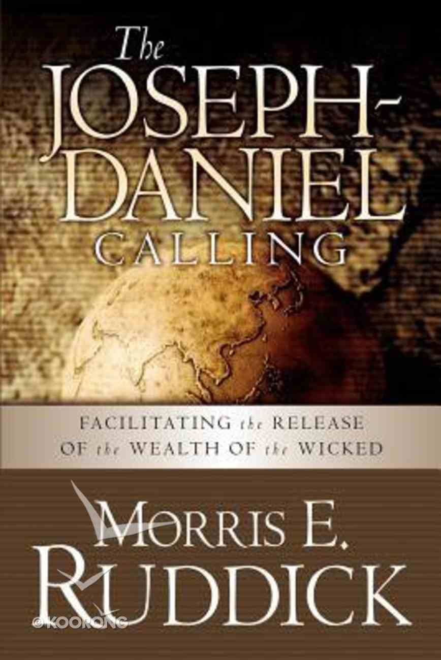 The Joseph-Daniel Calling Paperback