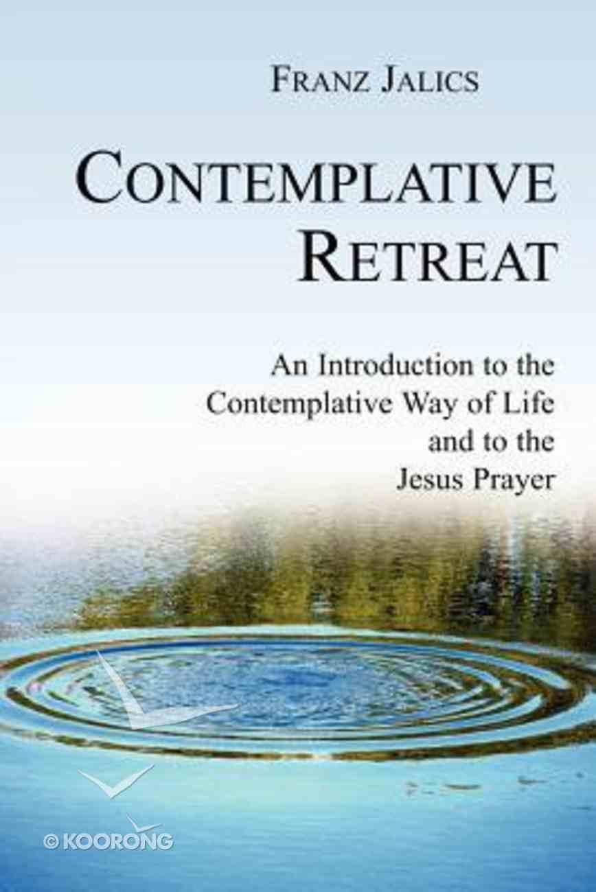 Contemplative Retreat Paperback