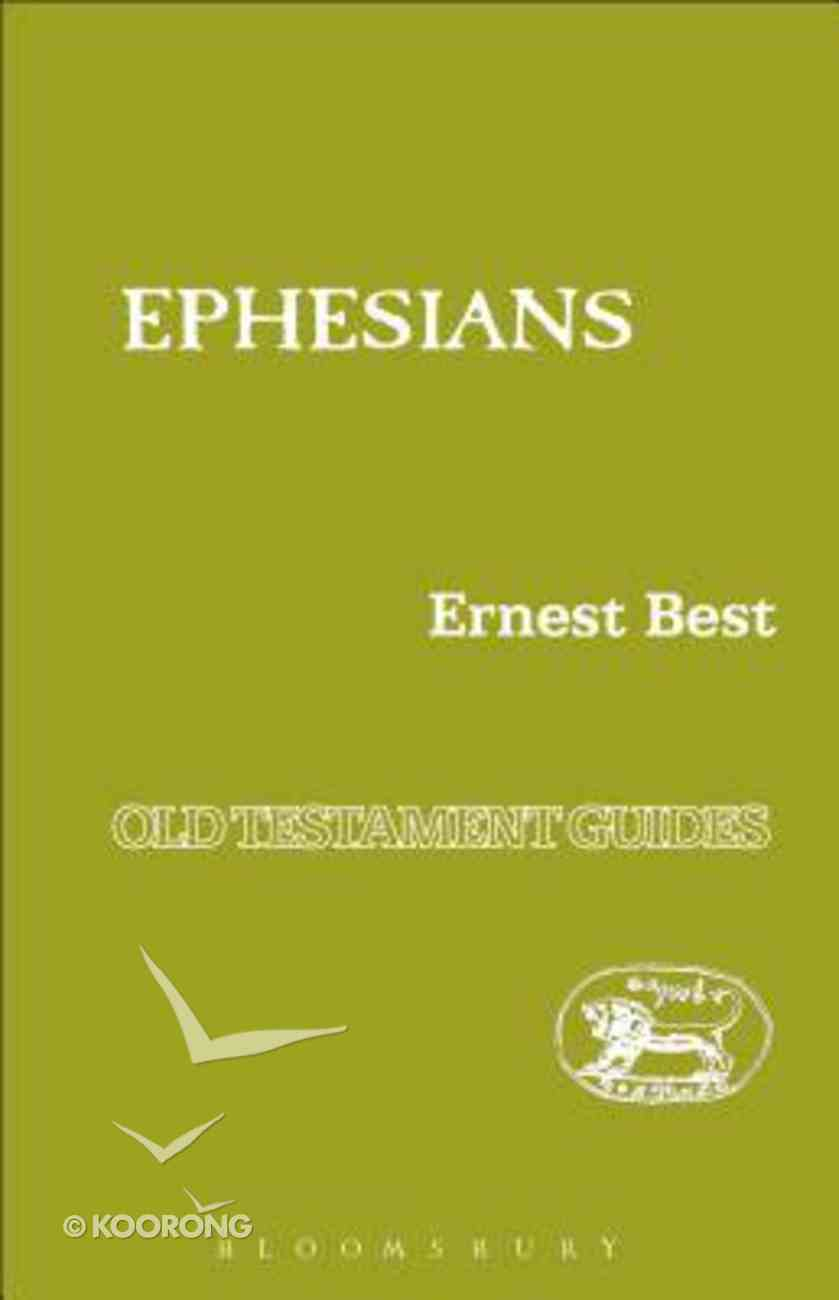 Ephesians (New Testament Guide Series) Paperback
