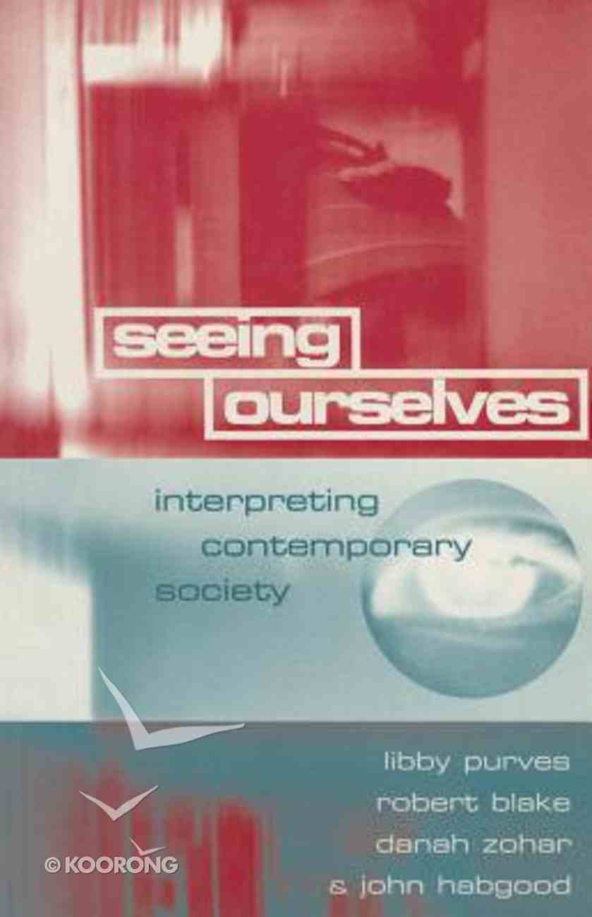 Seeing Ourselves Paperback