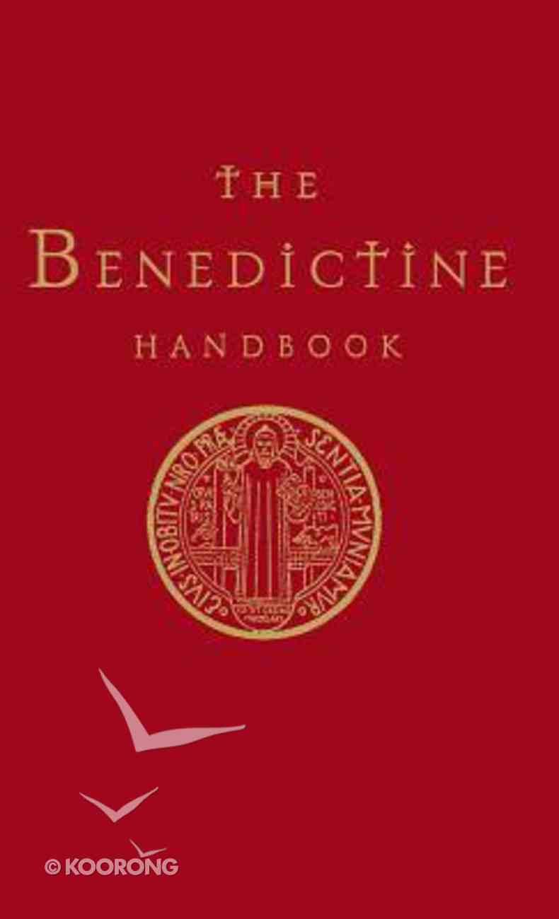 A Benedictine Handbook Hardback