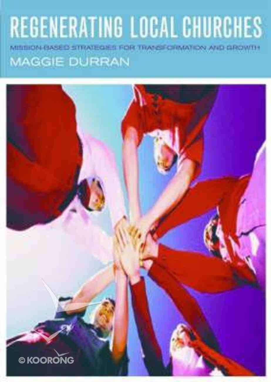 Regenerating the Local Church Paperback