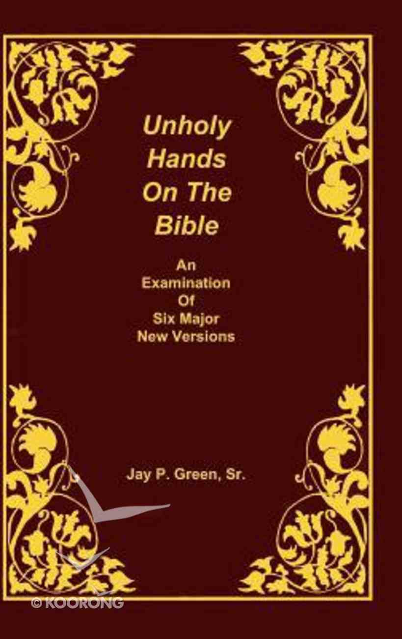 Unholy Hands on the Bible (Vol 2) Hardback