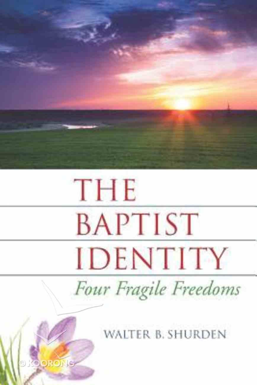 Baptist Identity Paperback