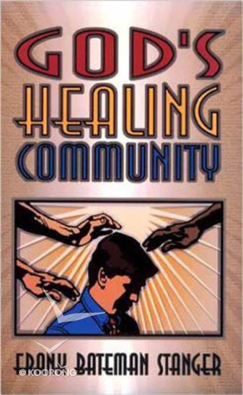 God's Healing Community Paperback