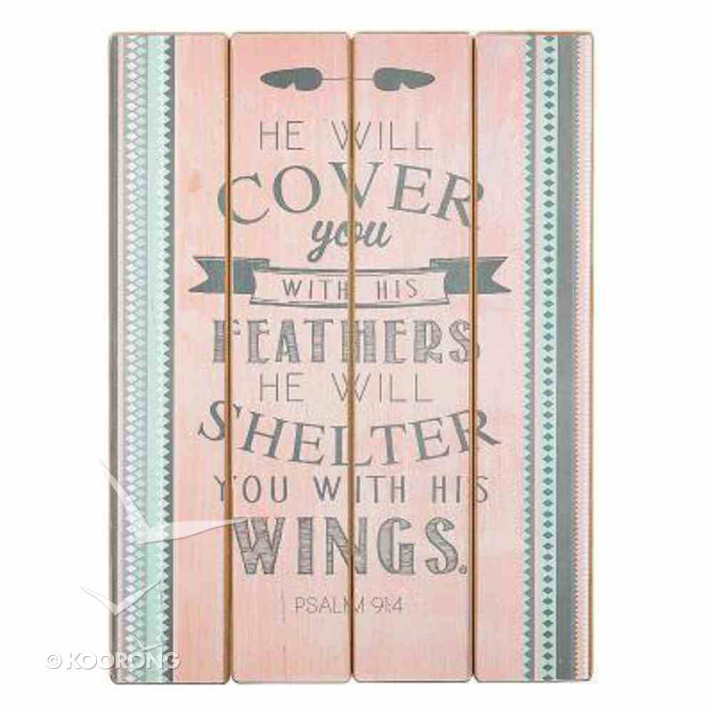 Wall Plaque: He Will Cover You With Feathers.... Pink/Grey (Mdf) (Psalm 91:4) Plaque