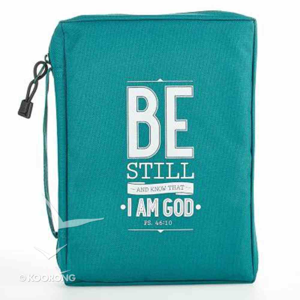 Bible Cover Value Medium: Be Still and Know That I Am God Teal Bible Cover