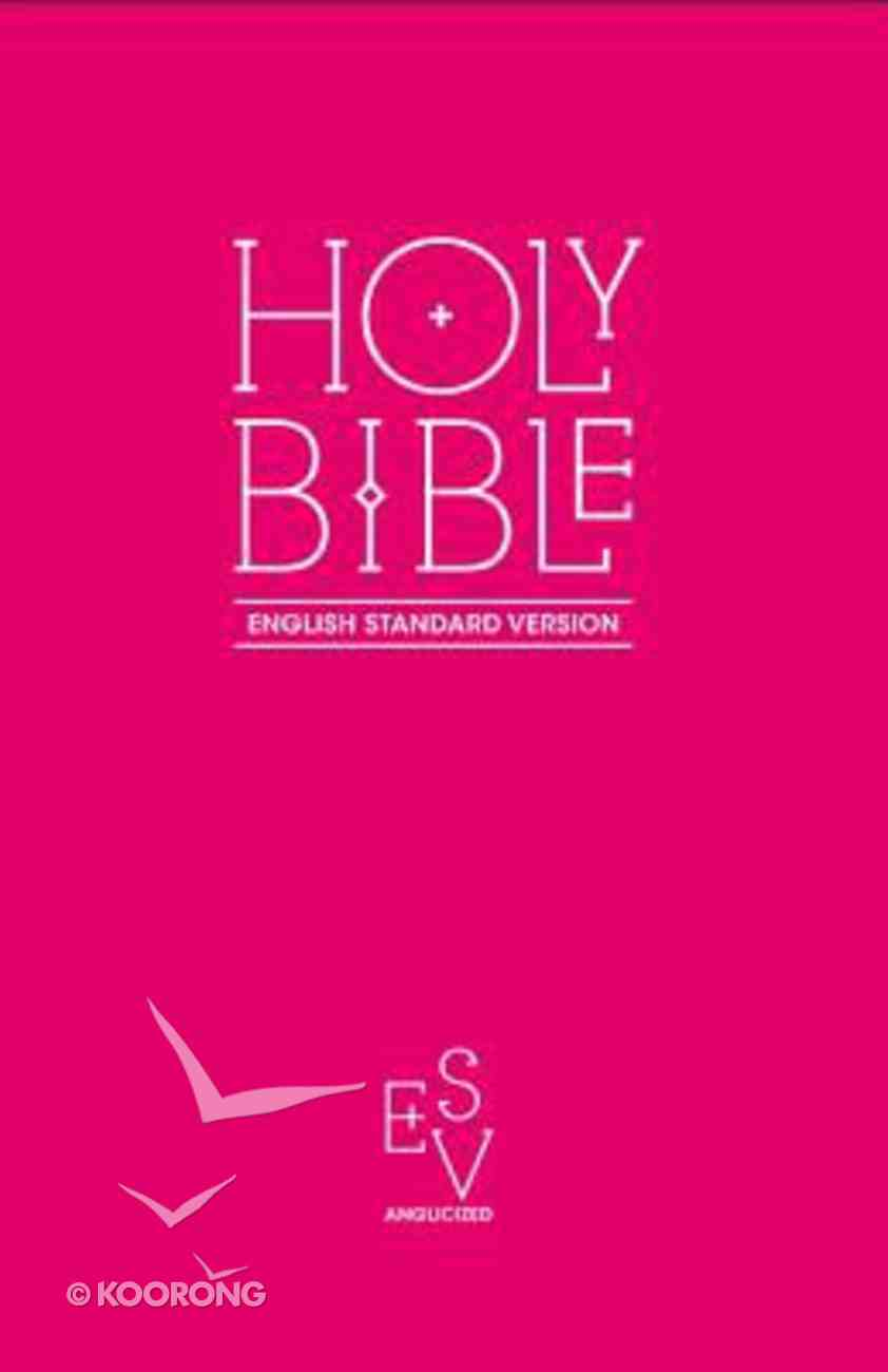 ESV Anglicized Gift and Award Bible Pink Paperback