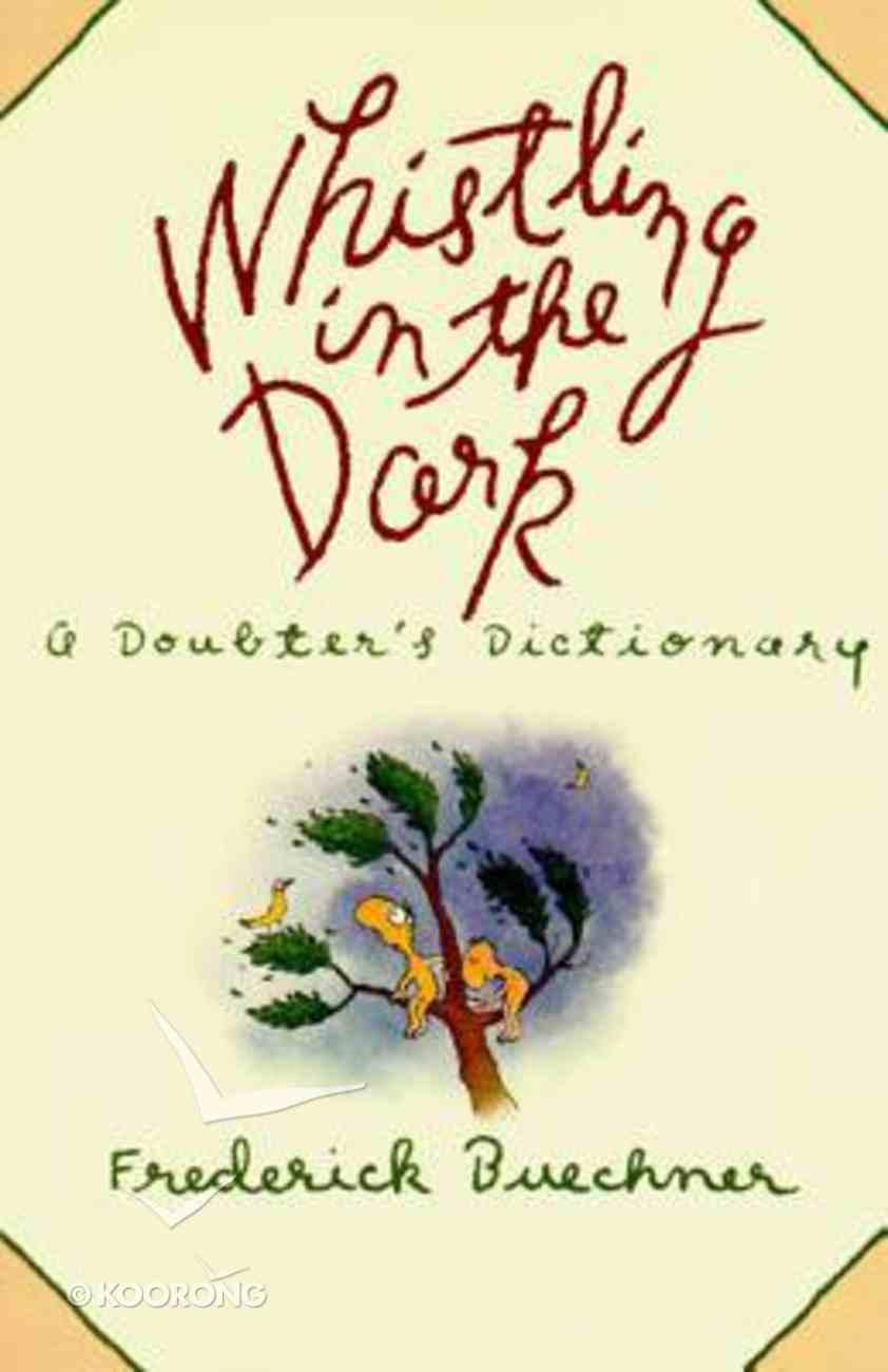 Whistling in the Dark Paperback
