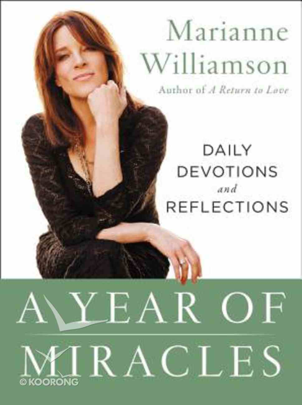 A Year of Miracles: Daily Devotions and Reflections Paperback