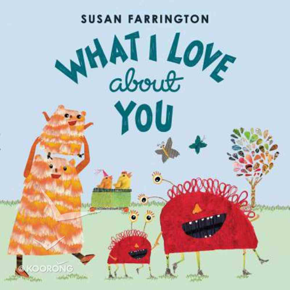What I Love About You Hardback