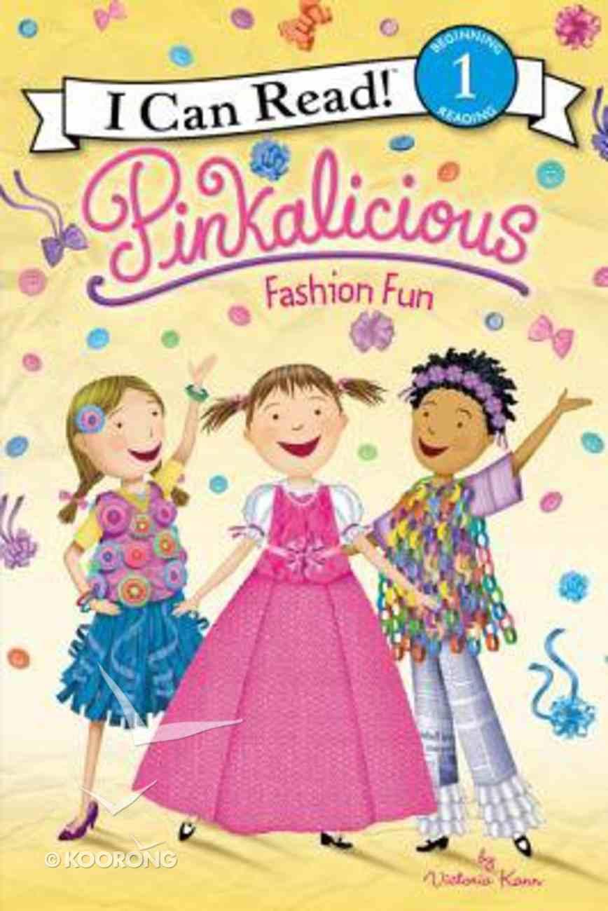 Fashion Fun (I Can Read!1/pinkalicious Series) Paperback