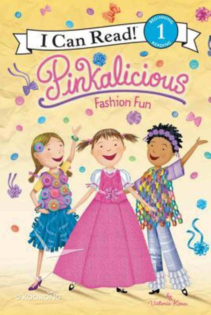 Fashion Fun (I Can Read!1/pinkalicious Series) Hardback