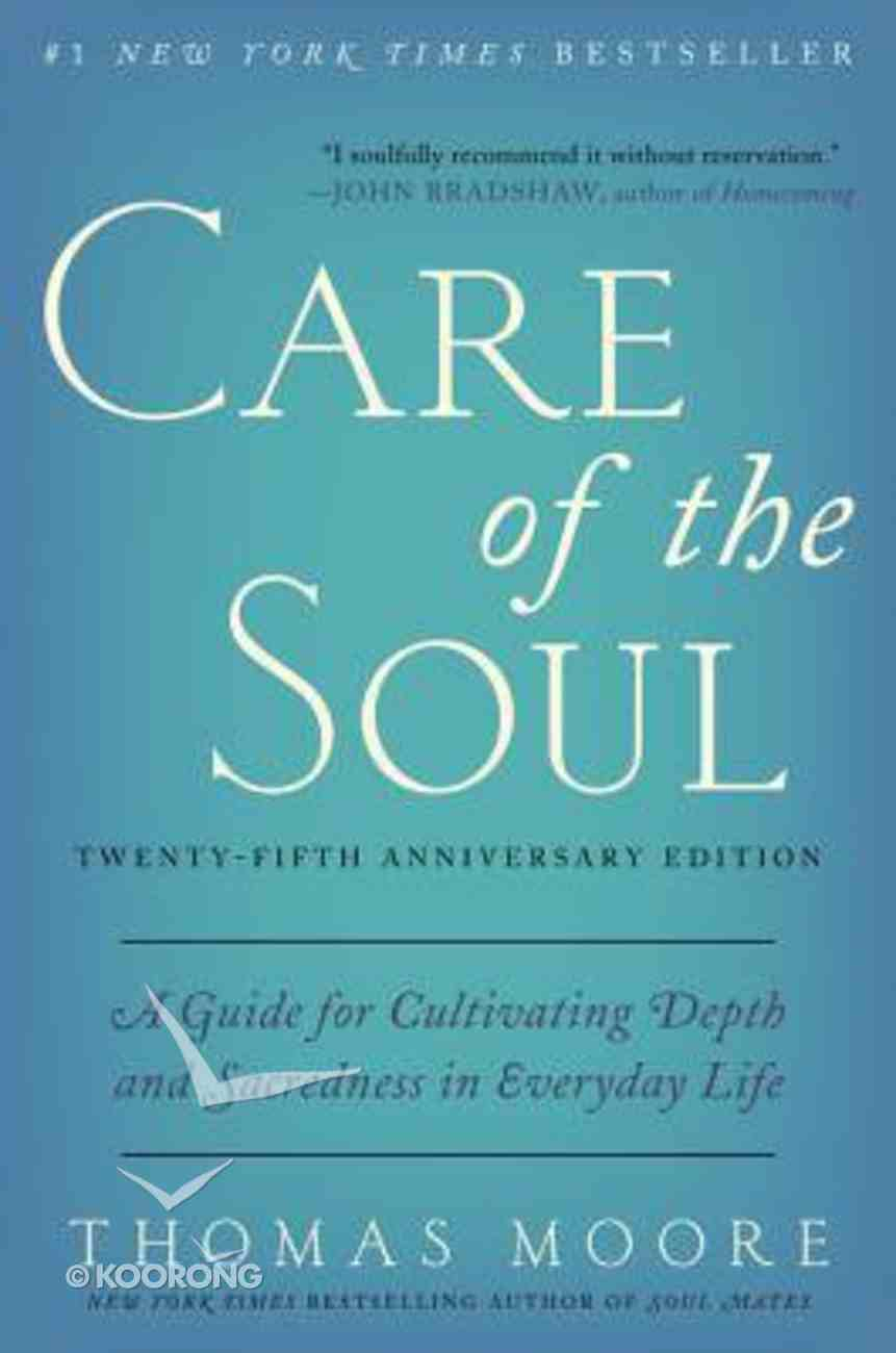 Care of the Soul (Twenty-fifth Anniversary Edition) Paperback