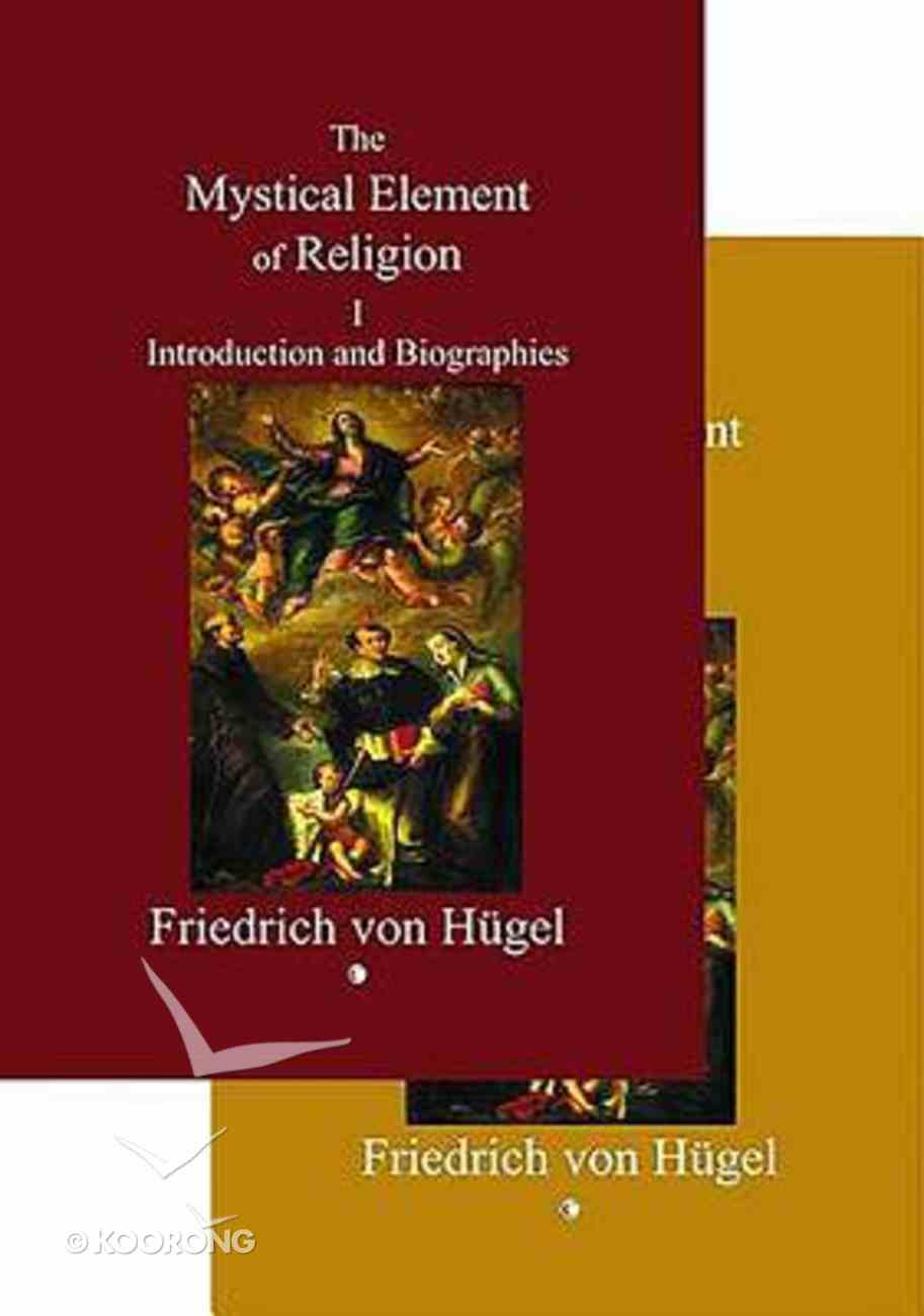 The Mystical Element of Religion (2 Vol Set) Paperback