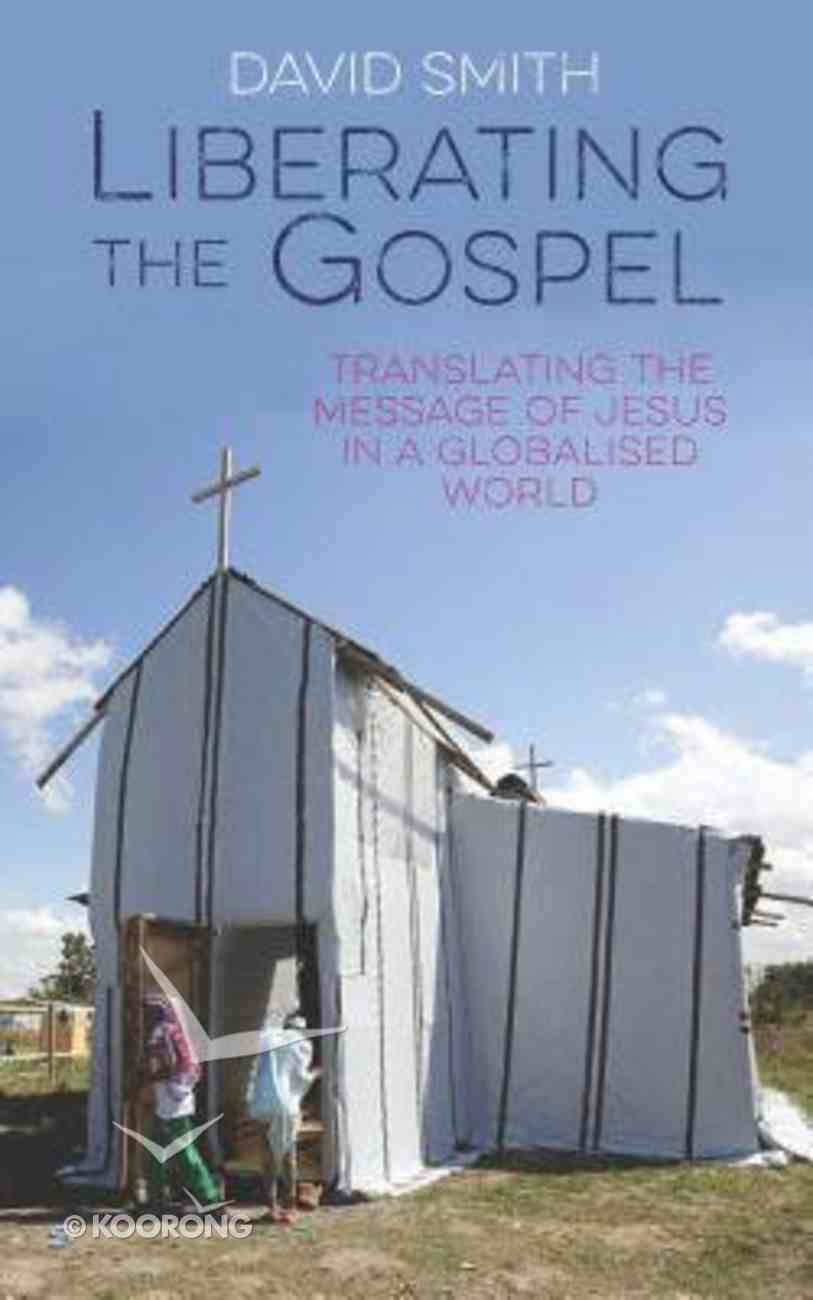 Liberating the Gospel Paperback