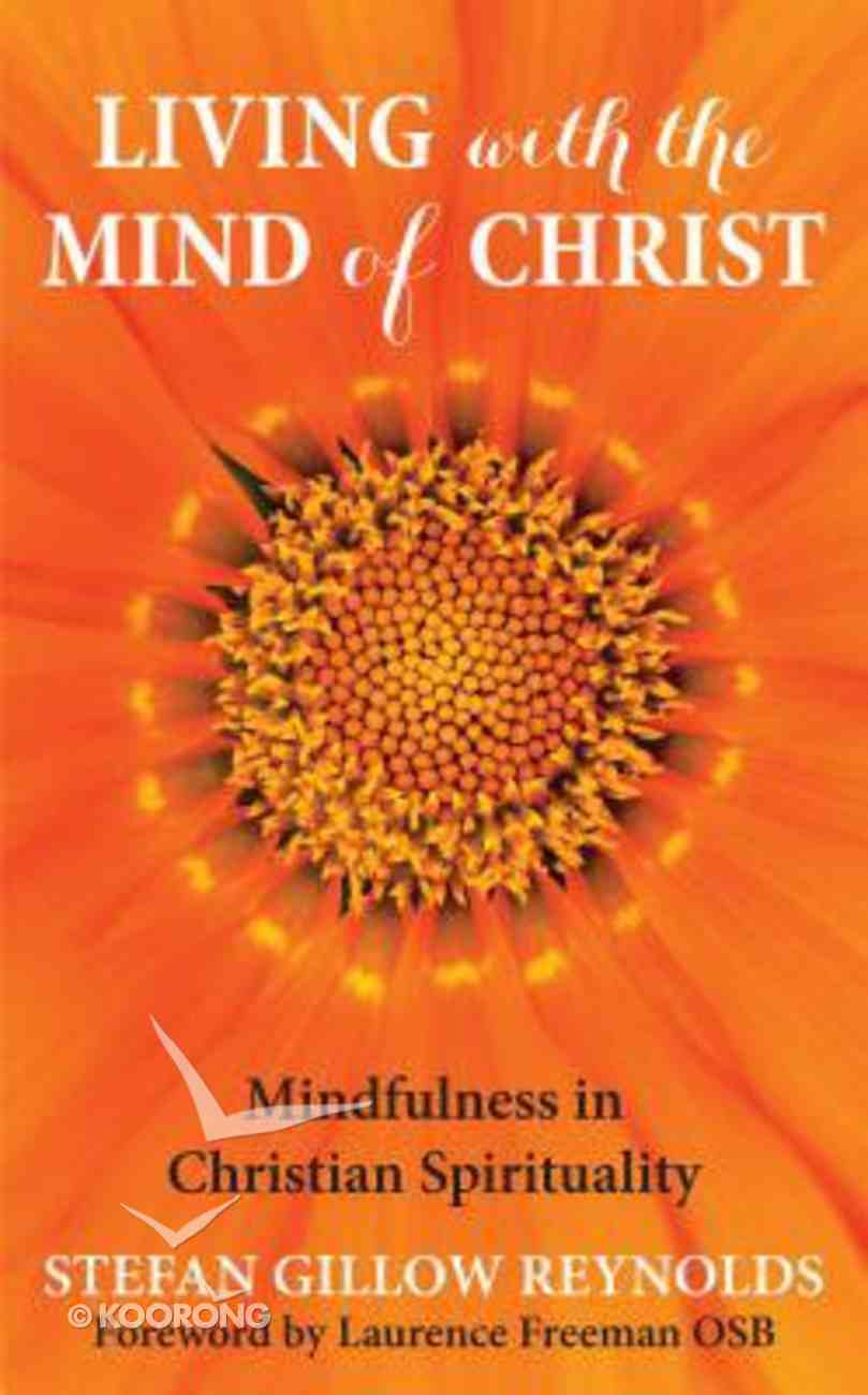Living With the Mind of Christ Paperback