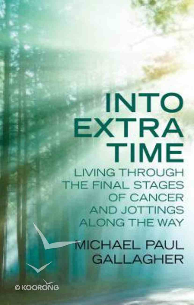 Into Extra Time Paperback