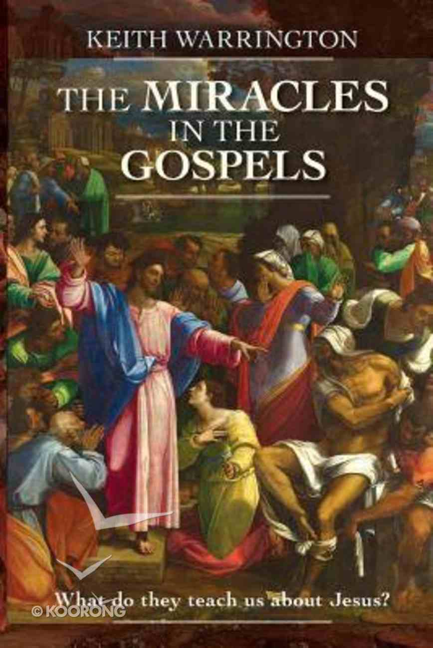 The Miracles in the Gospels Paperback