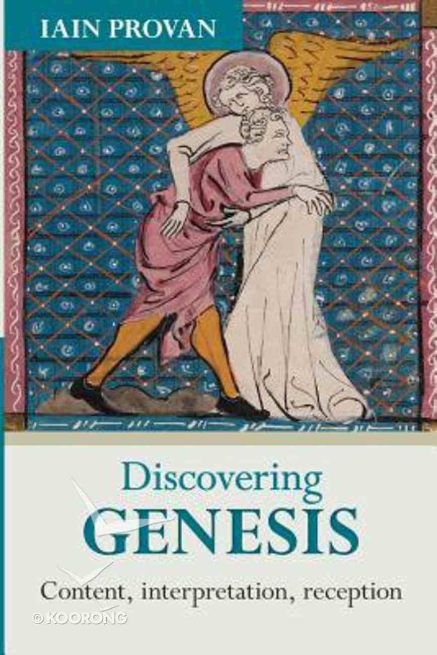 Discovering Genesis: Content, Interpretation, Reception Paperback