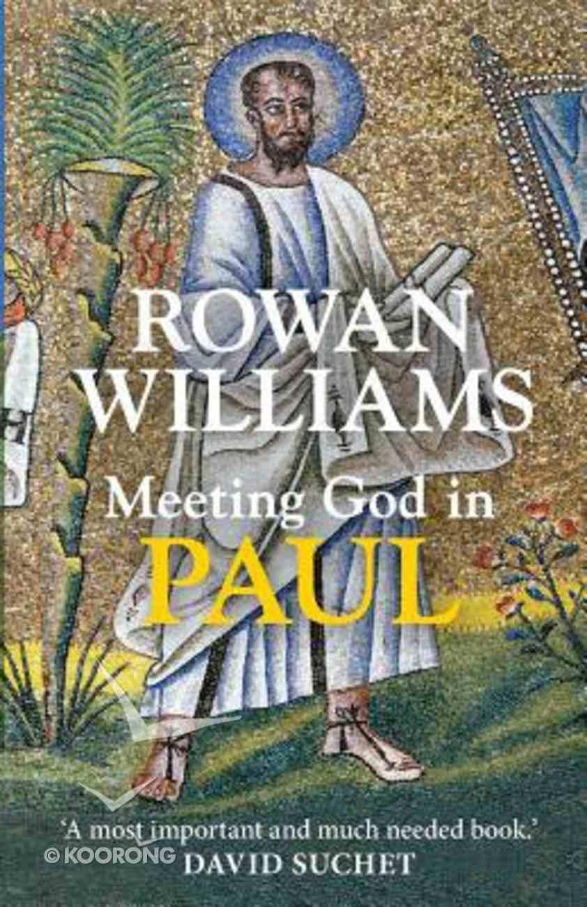 Meeting God in Paul Paperback