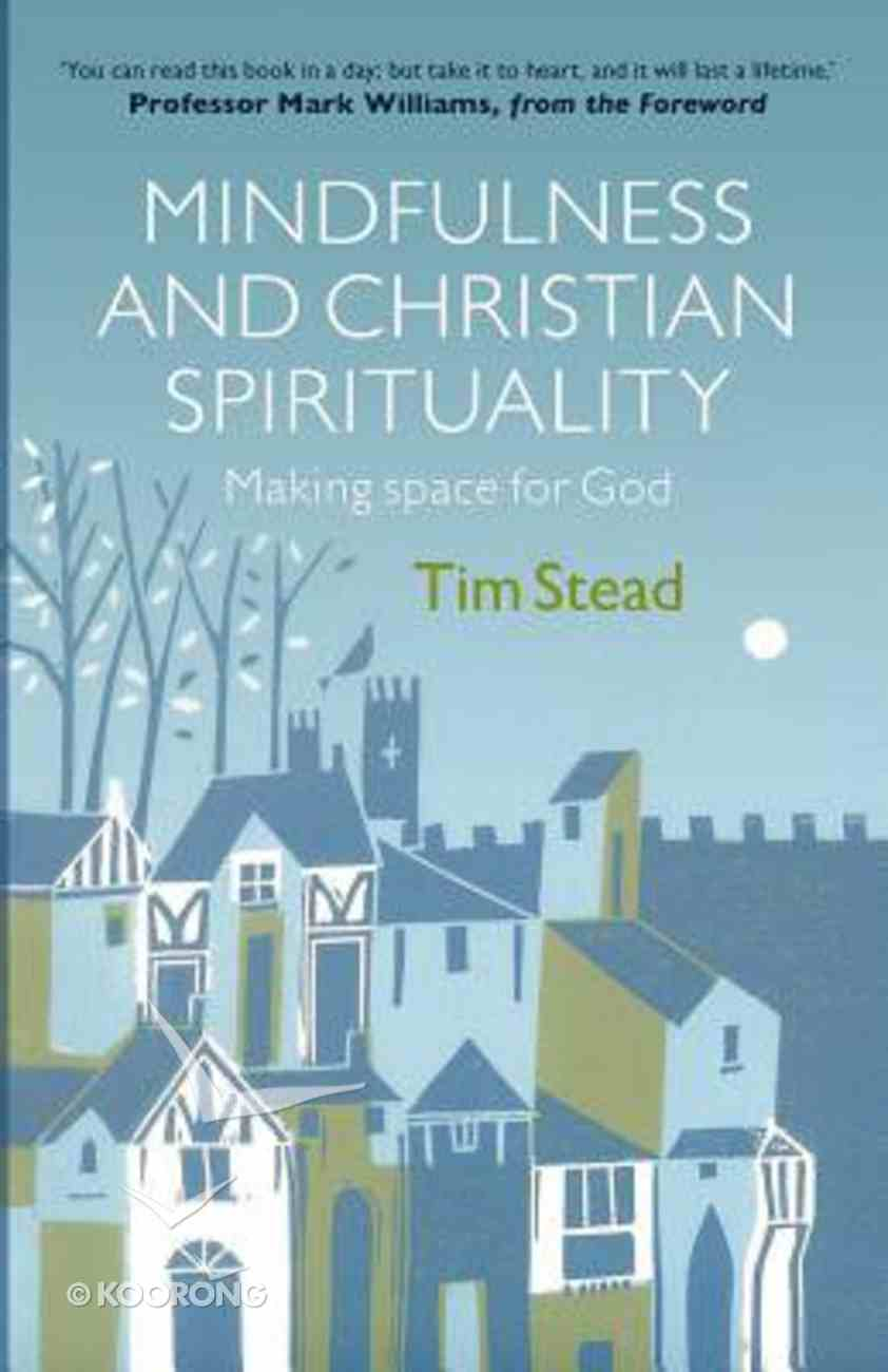 Mindfulness and Christian Spirituality Paperback