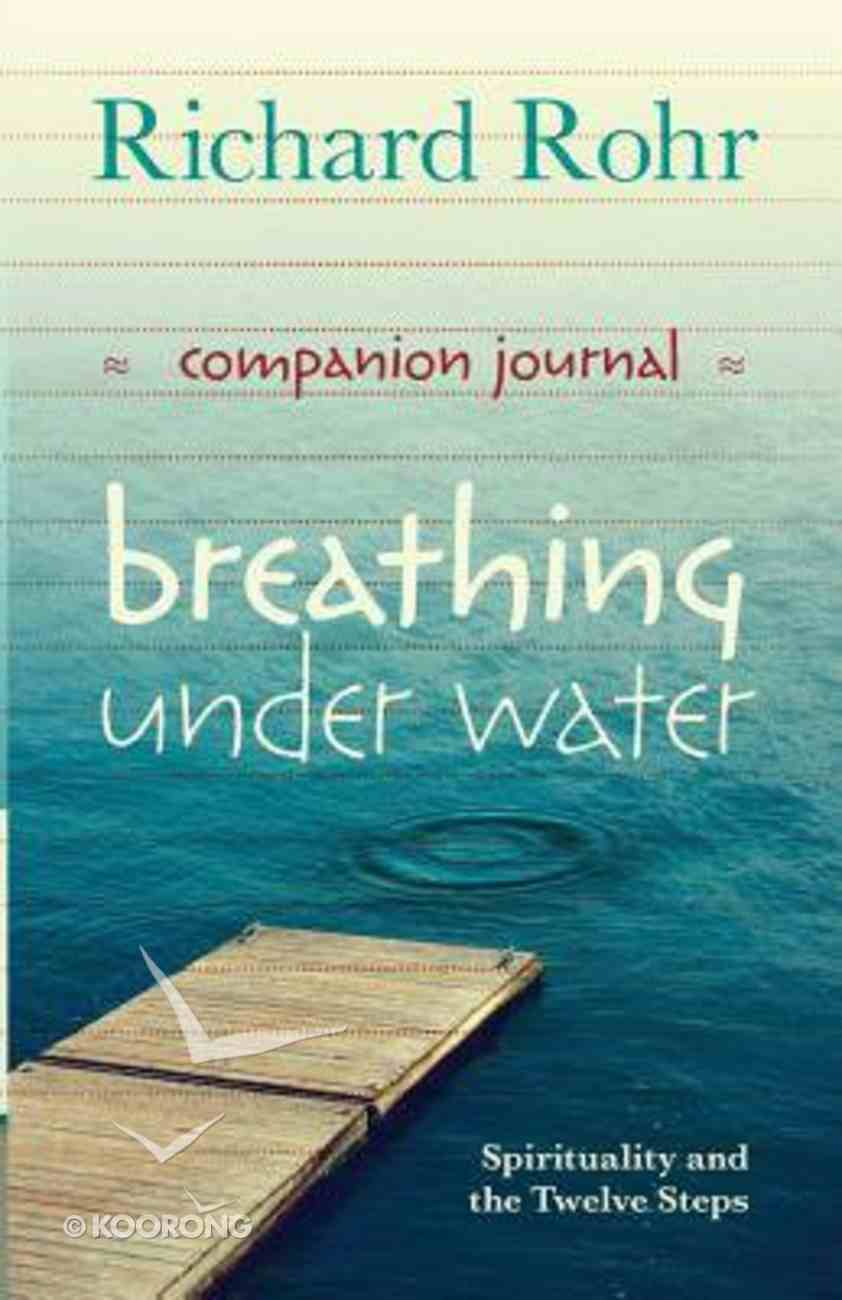 Breathing Under Water Companion Journal Paperback